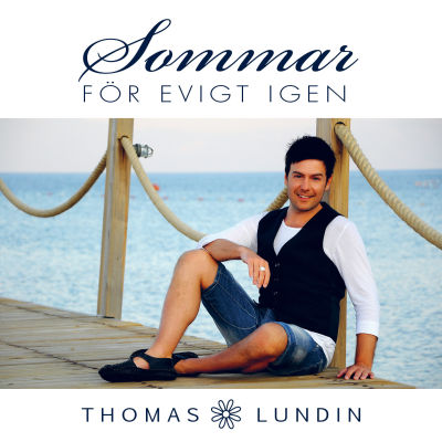 Thomas Lundin med albumet Sommar för evigt igen