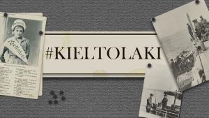 Kieltolaki-teksti paperilla. Ympärillä raittiusliikkeen juliste ja kieltolakiin liittyviä valokuvia.
