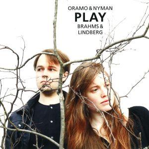 Oramo & Nyman / Brahms & Lindberg