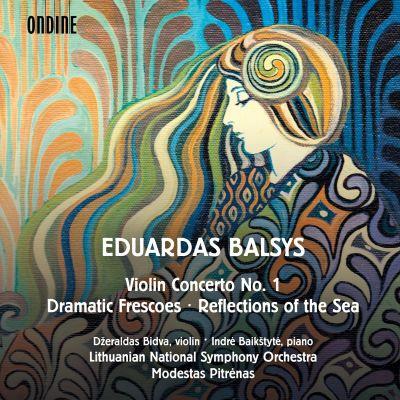 Eduardas Balsys: Violinen Concerto, Dramatic Frescoes