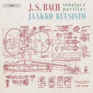 Jaakko Kuusisto / Bach: Sonatas & Partitas