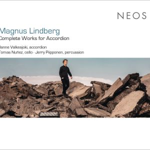 Magnus Lindberg: Complete Works for Accordion