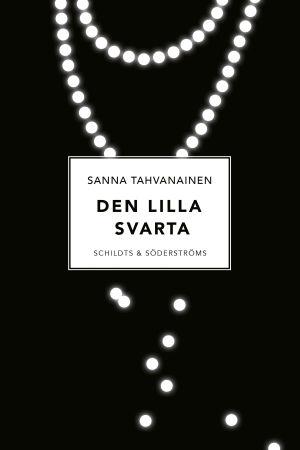 "Pärmbild till Sanna Tahvanainens bok ""Den lilla svarta""."