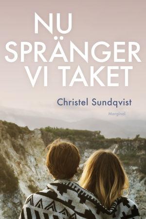 Boken Nu spränger vi taket, av Christel Sundqvist.