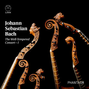 Bach: The Well-Tempered Consort I / Phantasm