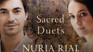 Sacred Duets / Nuria Rial