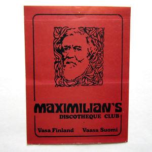 Affisch för Maximilians diskotek.