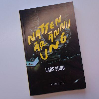 Lars Sunds Natten är ännu ung