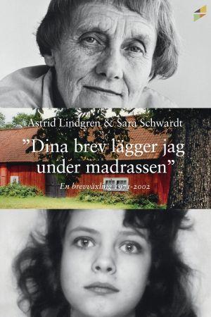Brevväxlingen mellan Astrid Lindgren och Sara Ljungcrantz