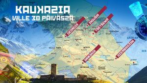 Kaukasia 30 päivässä -ohjelmasarjan reittikartta