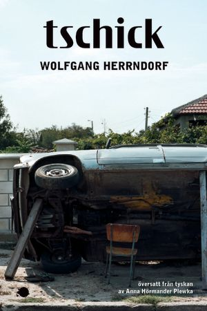 Wolfgang Herrndorf: Tschick. (Nilsson förlag 2015)