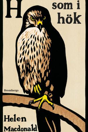 """Pärmbild till Helen Macdonalds bok """"H som i hök"""""""