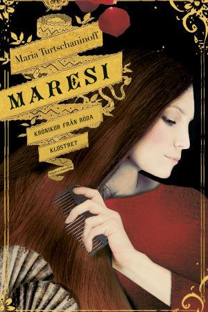 Maria Turtschaninoff: Maresi krönikor från röda klostret