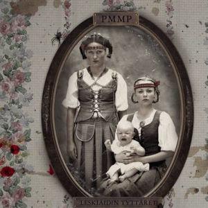 Skivomslaget till PMMP:S skiva Leskiäidin tyttäret