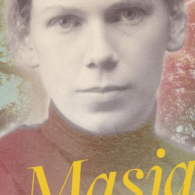 författaren Carola Hanssons roman Masja, om masja tolstoj. 2015.