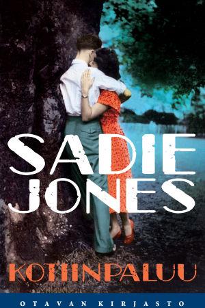 pärmen till Sadie Jones: Kotiinpaluu