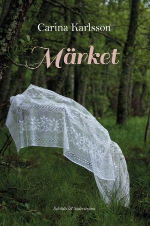 """Pärmbilden till Carina Karlssons roman """"Märket"""" om häxförföljelserna på Åland på 1600-talet."""