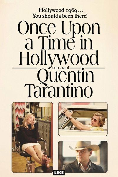 Bokpärmen till romanen Once upon a time... in Hollywood.