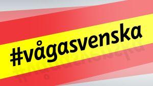 Bildsättning till #vågasvenska