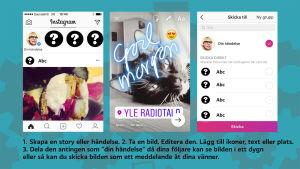 En bild där man förklarar med hjälp av tre skärmdumpar hur Instagram stories fungerar.