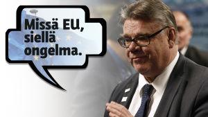 """Bild av Timo Soini som säger """"Missä EU, siellä ongelma."""""""