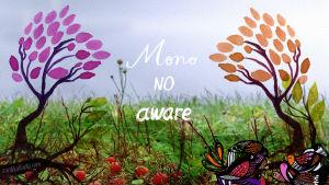 Kissankehto: Mono no aware