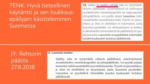Jämförelse av texten i Forskningsetiska delegationens anvisningar och beslutet av Jyväskylä universitets rektor.