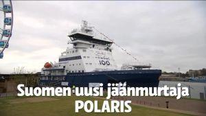 Uutisvideot: Jäänmurtaja Polaris