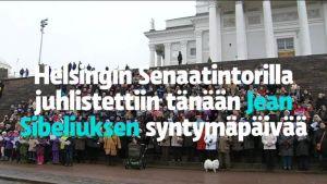Uutisvideot: Helsingin Senaatintorilla juhlistettiin tänään Jean Sibeliuksen syntymäpäivää.