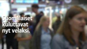 Uutisvideot: Moni suomalainen on velkaisempi kuin tietääkään – riskit kasvavat