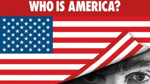 Who Is America? -tv-sarjan tunnuskuva.