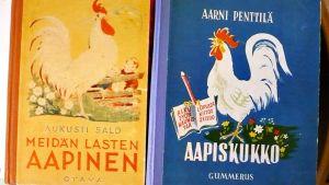 Aukusti Salon Meidän lasten aapinen ja Aarni Penttilän Aapiskukko