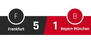 Frankfurt - Bayern München 5-1