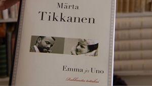 """Märta Tikkasen kirjan """"Emma ja Uno - Rakkautta tottakai"""" kansikuva."""