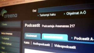 Podcasteja Yle Areenan nettisivuilla.