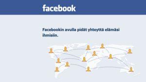 """Facebookin logo ja slogan: """"Facebookin avulla pidät yhteyttä elämäsi ihmisiin."""""""
