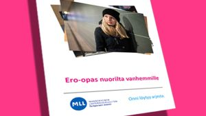 Mannerheimin lastensuojeluliiton julkaisema Ero-opas nuorilta vanhemmille -pdf.