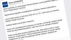 Oulun poliisi varoitti esimerkiksi perjantaina levittämästä perättömiä väiteitä epäiltyjen etnisestä taustasta. Kuvakaappaus Oulun poliisin Facebook-sivuilta.