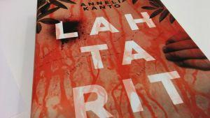 Anneli Kannon Lahtarit-romaani julkaistiin tammikuussa 2017