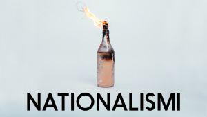 Battlen nationalismikokonaisuuden teemakuva. Kuvassa polttopullo.