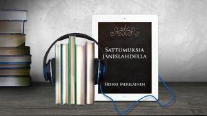 Heikki Meriläinen: Sattumuksia Jänislahdella