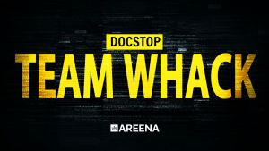 Docstop: Team Whack - kaikki on hakkeroitavissa