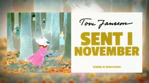 Tove Jansson läser: Sent i november: Sent i november, kapitel 20