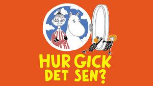 Tove Jansson läser: Hur gick det sen?