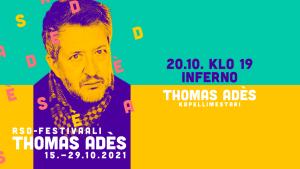 RSO-festivaali Thomas Adès: Inferno