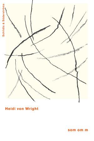 """Pärmbilden till Heidi von Wrights lyriksamling """"som om m""""."""