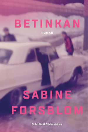 Pärmbilden till Sabine Forsbloms bok Betinkan