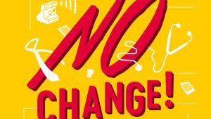 En gul bokpärm med texten No Change! skrivet i rött.