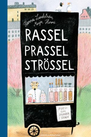 Pärmen till boken RASSEL PRASSEL STRÖSSEL