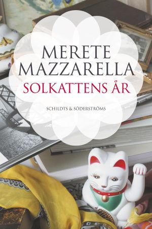"""Pärmbilden till Merete Mazzarellas bok """"Solkattens år""""."""